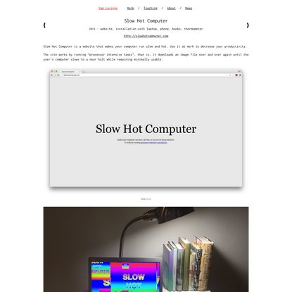 Slow Hot Computer