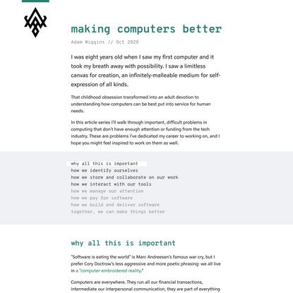 making computers better · Adam Wiggins