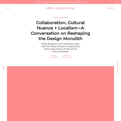 Collaboration, Cultural Nuance + Localism—A Conversation on Reshaping the Design Monolith