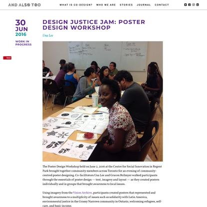 Design Justice Jam: Poster Design Workshop – And Also Too
