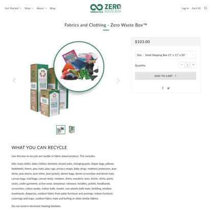 Fabrics and Clothing - Zero Waste Box™