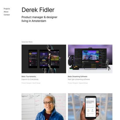 Derek Fidler Product Manager & Designer