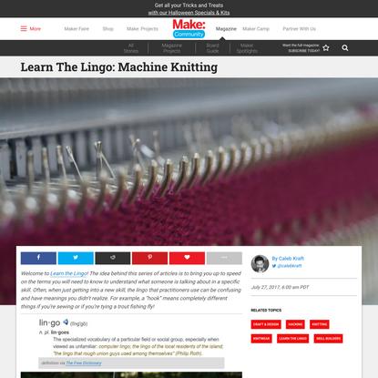 Learn The Lingo: Machine Knitting | Make: