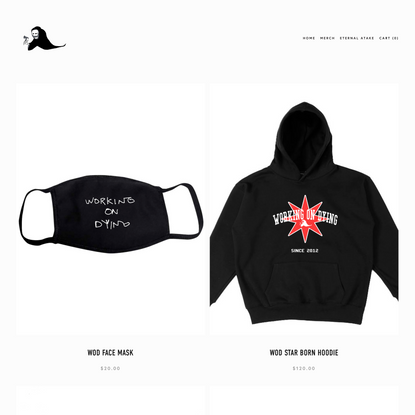 MERCH — Working on Dying