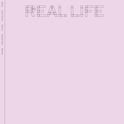 The Other as Noise — Real Life