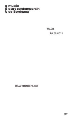 Exhibition essay, Beau Geste Press, CAPC Bordeaux