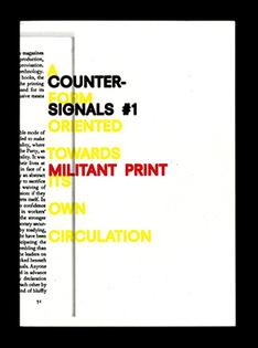Counter-Signals 1: Militant Print