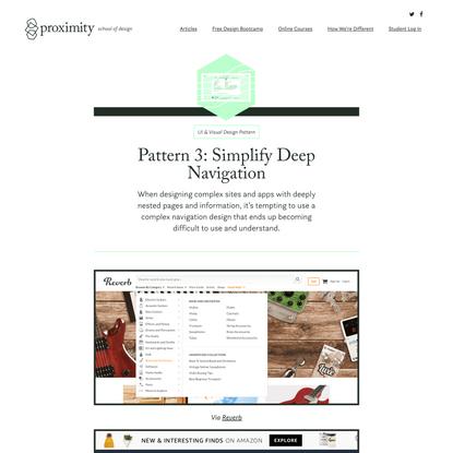 Pattern 3: Simplify Deep Navigation - UI & Visual Design Patterns - Proximity School of Design