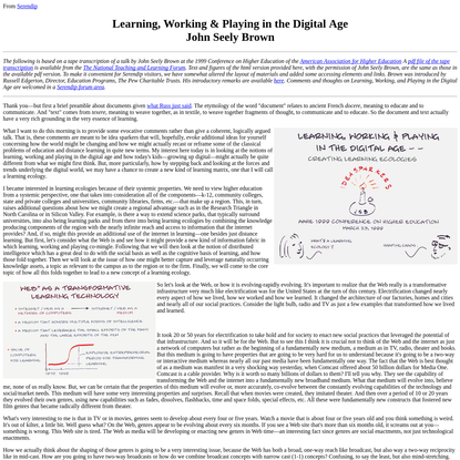 Learning, Working & Playing in the Digital Age John Seely Brown