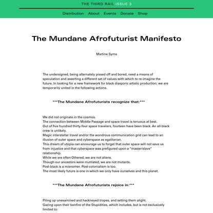 The Mundane Afrofuturist Manifesto