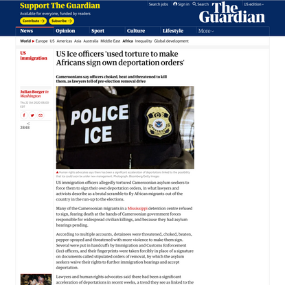 US Ice officers 'used torture to make Africans sign own deportation orders' | US immigration | The Guardian