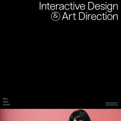 Kieran Baybutt   Interactive Design & Art Direction