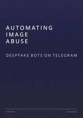 Automating Image Abuse: deepfake bots on Telegram
