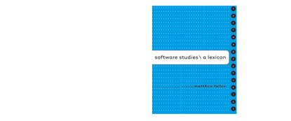 fuller_matthew_ed_software_studies_a_lexicon.pdf