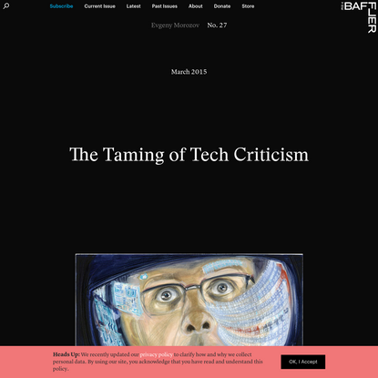 The Taming of Tech Criticism
