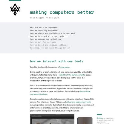 tool interactions · making computers better · Adam Wiggins