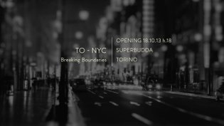 Superbudda Video TO-NYC Breaking Boundaries - Teaser