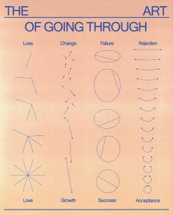 The Art of Going Through