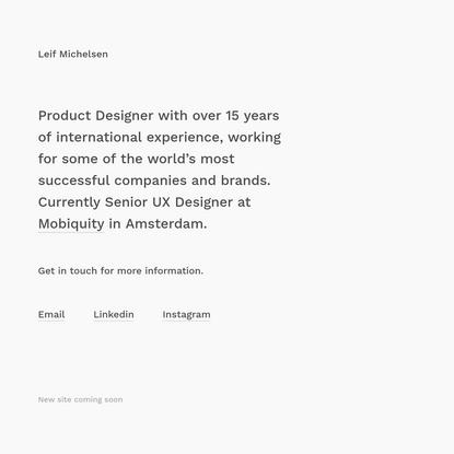 Leif Michelsen - Senior UX Designer, Amsterdam