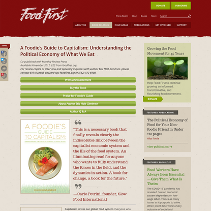 A Foodie's Guide to Capitalism: Understanding the Political Economy of What We Eat - Food First