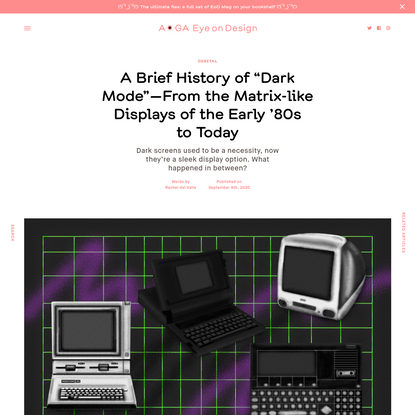 """A Brief History of """"Dark Mode""""-From the Matrix-like Displays of the Early '80s to Today"""
