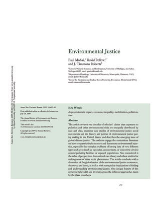 Mohai, P., Pellow, D., & Roberts, J. T. (2009). Environmental justice. Annual review of environment and resources, 34, 405-430.