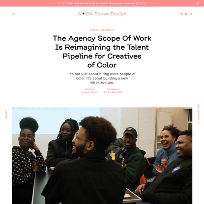 The Agency Scope Of Work Is Reimagining the Talent Pipeline for Creatives of Color