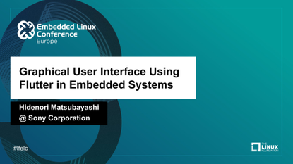 oct-27_graphical-user-interface-using-flutter-in-embedded-systems_hidenori-matsubayashi.pdf