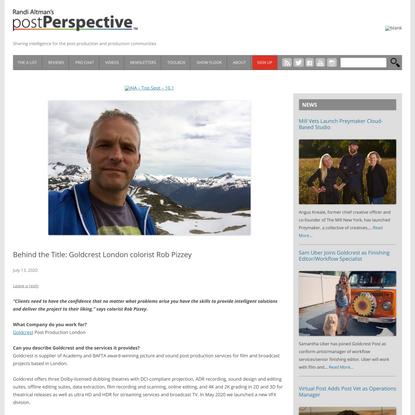 Behind the Title: Goldcrest London colorist Rob Pizzey - postPerspective