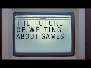 The Future of Writing About Games