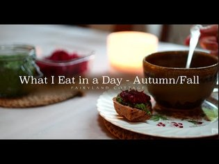 What I Eat in a Day - Autumn/Fall