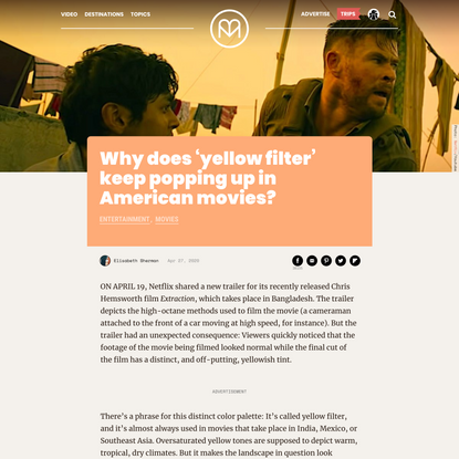 Why does 'yellow filter' keep popping up in American movies?