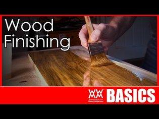 What Kind of Finish Should You Use?   WOOD FINISHING BASICS