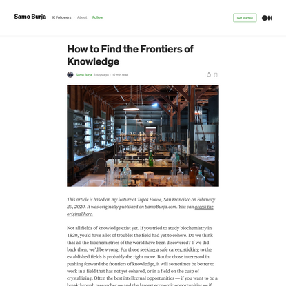 How to Find the Frontiers of Knowledge