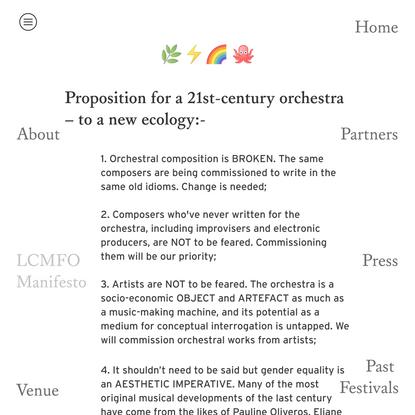 LCMF Orchestra Manifesto — LCMF
