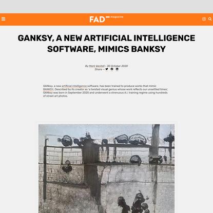 GANksy, a new artificial intelligence software, mimics BANKSY - FAD Magazine