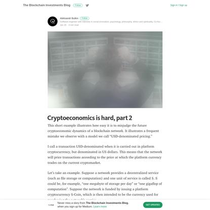 Cryptoeconomics is hard, part 2