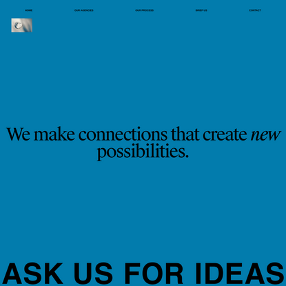 ASK US FOR IDEAS