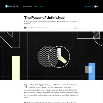 The power of unfinished