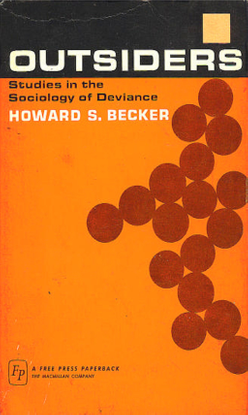 howard-becker-outsiders_-studies-in-the-sociology-of-deviance-the-free-press-1966.pdf