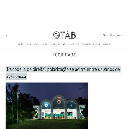 'Psicodelia de direita': polarização se acirra entre usuários de ayahuasca