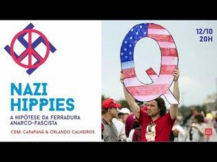 Nazi-hippies: a hipótese da ferradura anarcofascista