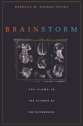 Rebecca M. Jordan-Young, Brain Storm