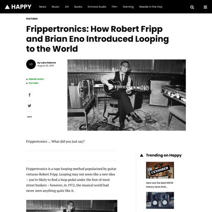 Frippertronics: How Robert Fripp and Brian Eno Introduced Looping to the World