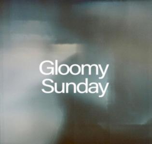 Botanic - Gloomy Sunday