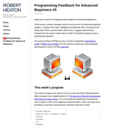 Programming Feedback for Advanced Beginners #0 | Robert Heaton