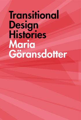 transitional-design-histories-maria-goransdotter.pdf