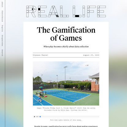 The Gamification of Games - Real Life