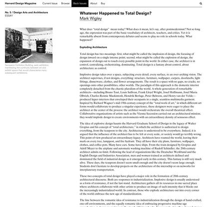 Harvard Design Magazine: Whatever Happened to Total Design?