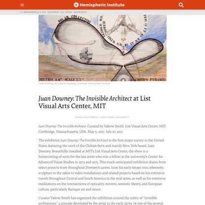 ***em***Juan Downey: The Invisible Architect***em*** at List Visual Arts Center, MIT